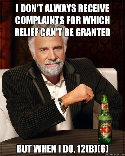 i dont always receive complaints for which relief cant be  - Dos Equis man