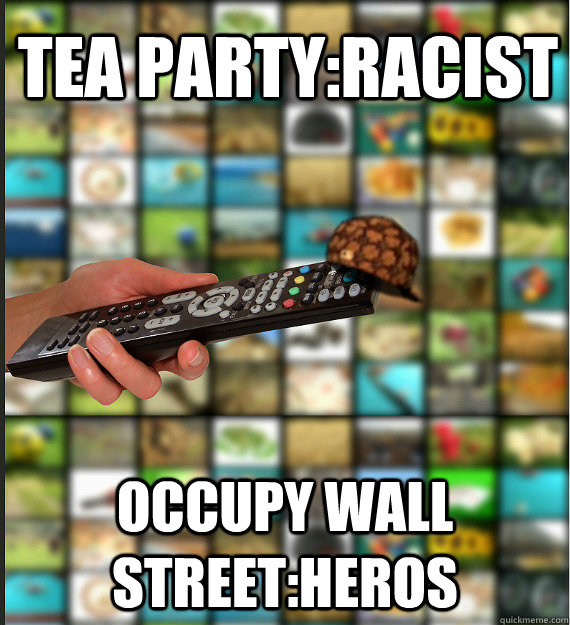 tea partyracist occupy wall streetheros - Scumbag Media