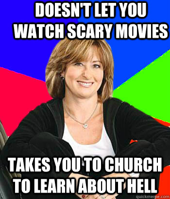 doesnt let you watch scary movies takes you to church to le - Sheltering Suburban Mom