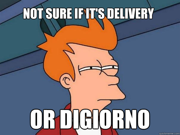 not sure if its delivery or digiorno - Futurama Fry