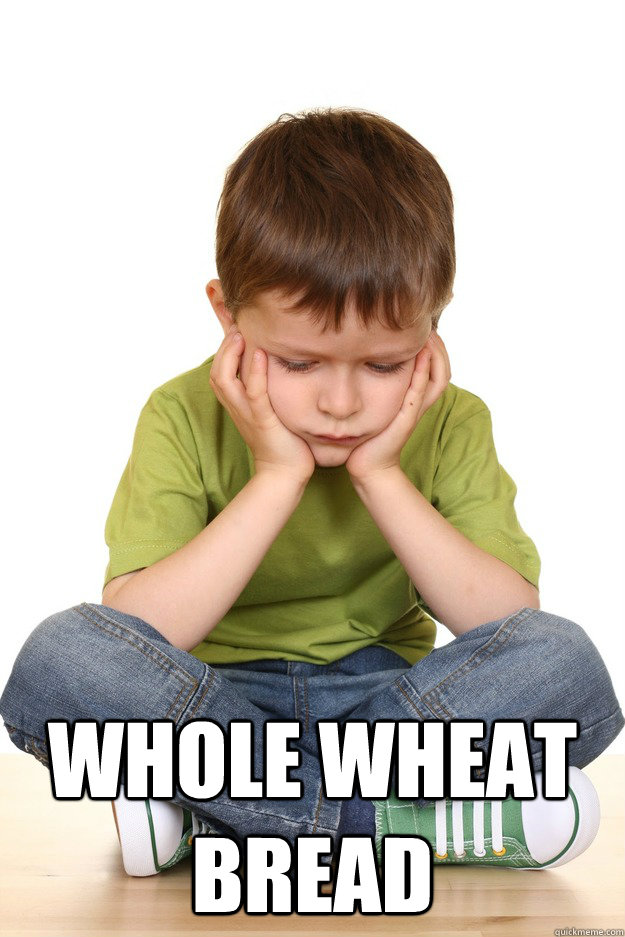 whole wheat bread - First grade problems