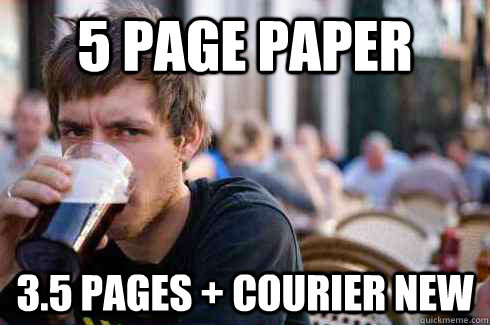 5 page paper 35 pages courier new - Lazy College Senior