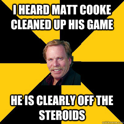 i heard matt cooke cleaned up his game he is clearly off the - John Steigerwald