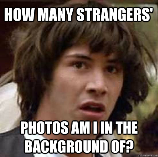 how many strangers photos am i in the background of - conspiracy keanu