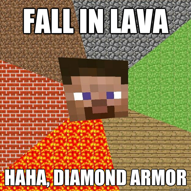 fall in lava haha diamond armor - Minecraft
