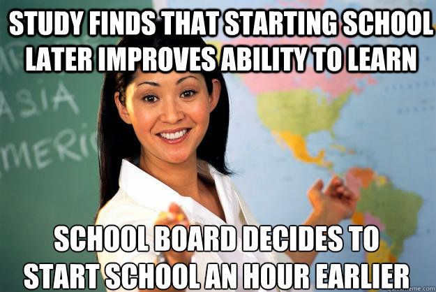 study finds that starting school later improves ability to l - Unhelpful High School Teacher
