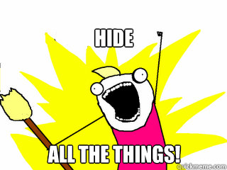 hide all the things - All The Things