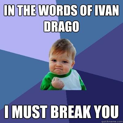 In the words of Ivan D...