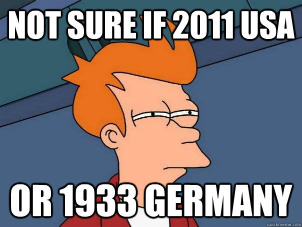 not sure if 2011 usa or 1933 germany - Futurama Fry