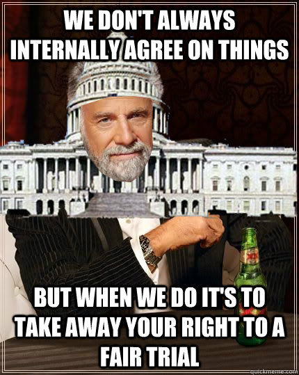 we dont always internally agree on things but when we do it - Most Bullshit Congress in the World