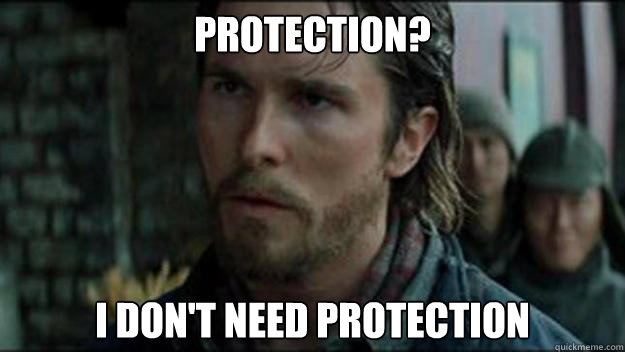 protection i dont need protection - Everytime My Girlfriend asks me