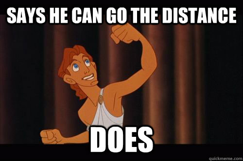 says he can go the distance does - Success Hercules