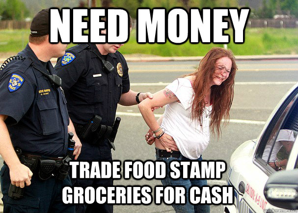 Trade Food Stamps For Cash