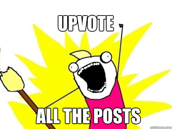 upvote all the posts - X All The Things