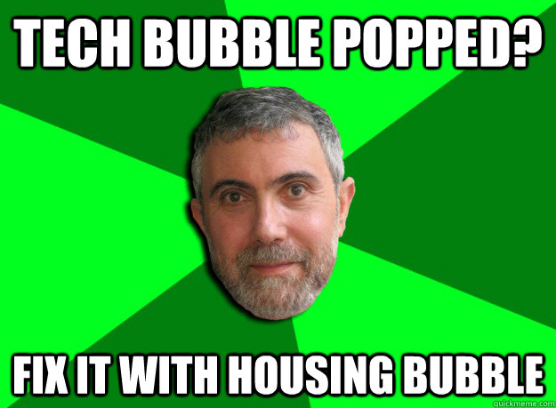 tech bubble popped fix it with housing bubble - Advice Krugman