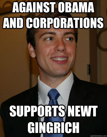 against obama and corporations supports newt gingrich - College Republican