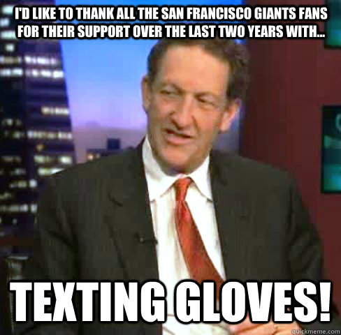 id like to thank all the san francisco giants fans for thei - Kick In The Nuts Baer