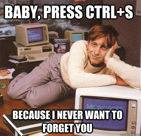 baby press ctrls because i never want to forget you - Dreamy Bill Gates