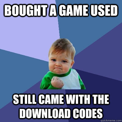 bought a game used still came with the download codes - Success Kid