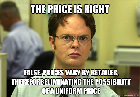 the price is right false prices vary by retailer therefore - Dwight