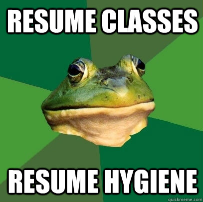 resume classes resume hygiene  - Foul Bachelor Frog
