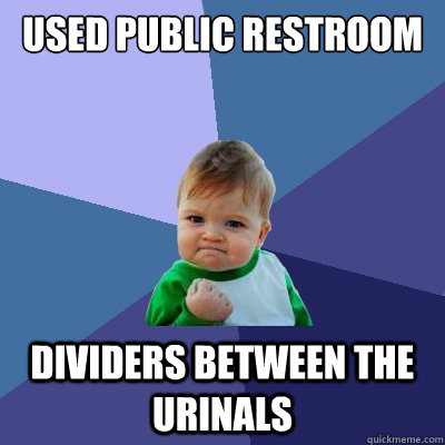 used public restroom dividers between the urinals - Success Kid