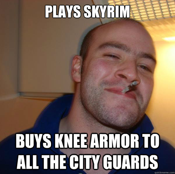 plays skyrim buys knee armor to all the city guards - Good Guy Greg-