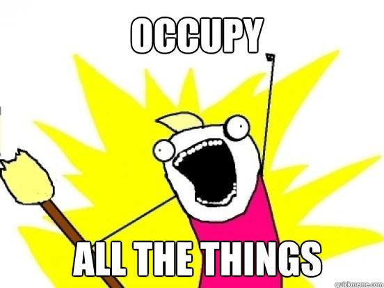 occupy all the things - X All The Things