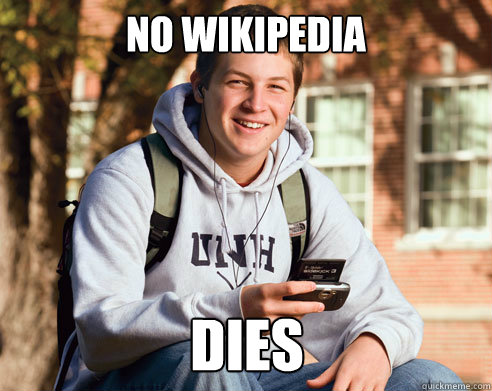no wikipedia dies - College Freshman