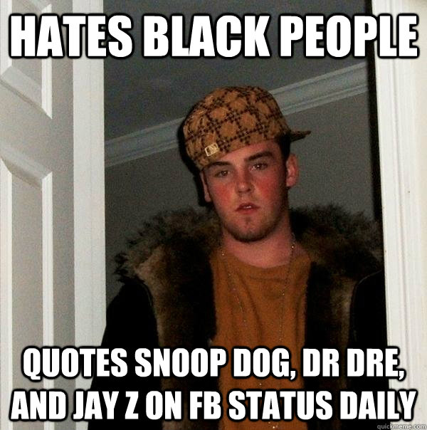 Funny Memes For Fb : Hates black people quotes snoop dog dr dre and jay z on