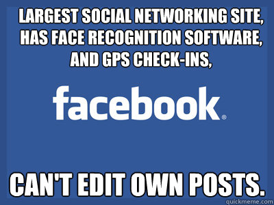 largest social networking site has face recognition softwar - Scumbag Facebook