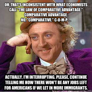 oh thats inconsistent with what economists call the law o - Creepy Wonka