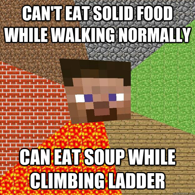 cant eat solid food while walking normally can eat soup whi - Minecraft