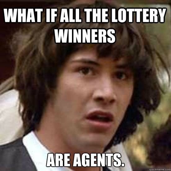 what if all the lottery winners are agents - conspiracy keanu