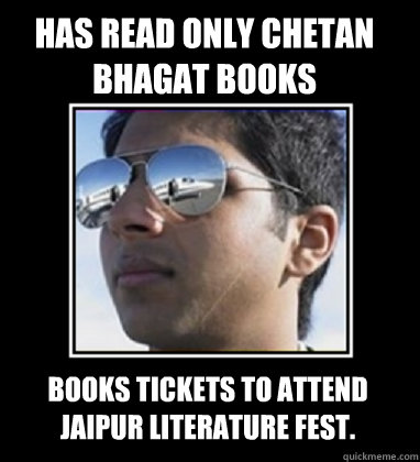 has read only chetan bhagat books books tickets to attend ja - Rich Delhi Boy