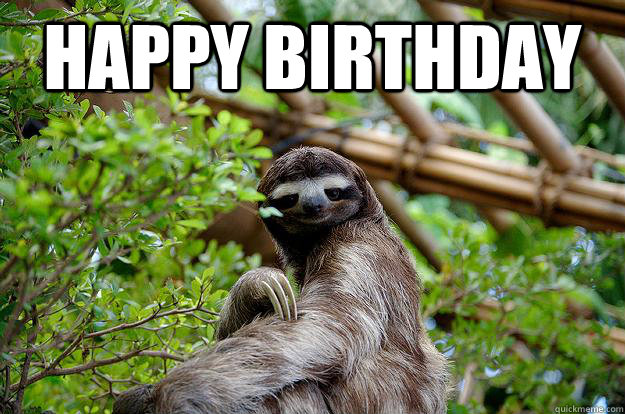Happy birthday sloth meme - photo#45