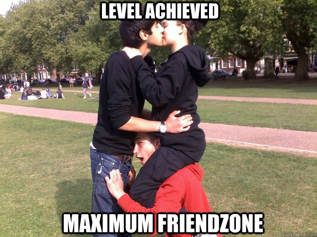 Friendzone level ???