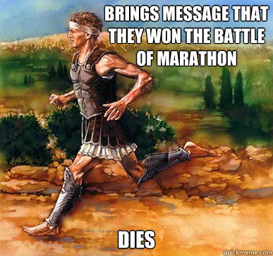 brings message that they won the battle of marathon dies - Freshman Greek Herald