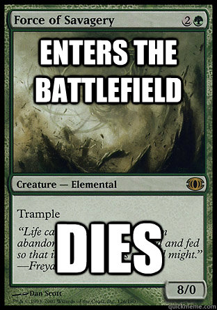 enters the battlefield dies - Freshman Creature