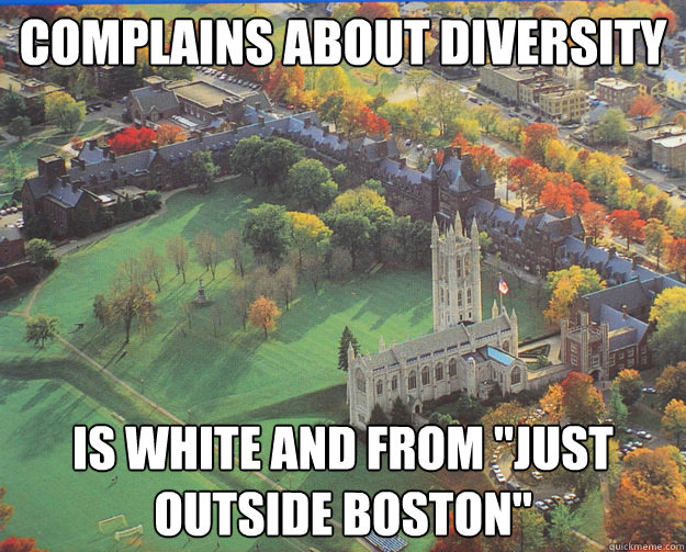 complains about diversity is white and from just outside b - TrinColl