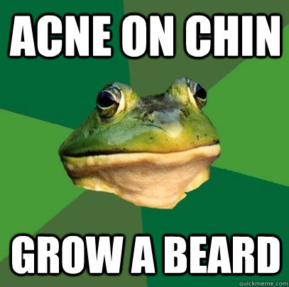 acne on chin grow a beard - Foul Bachelor Frog