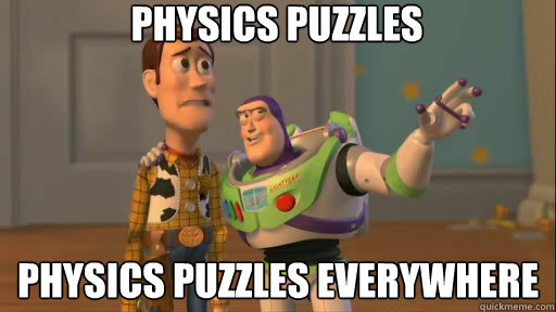 physics puzzles physics puzzles everywhere - Everywhere
