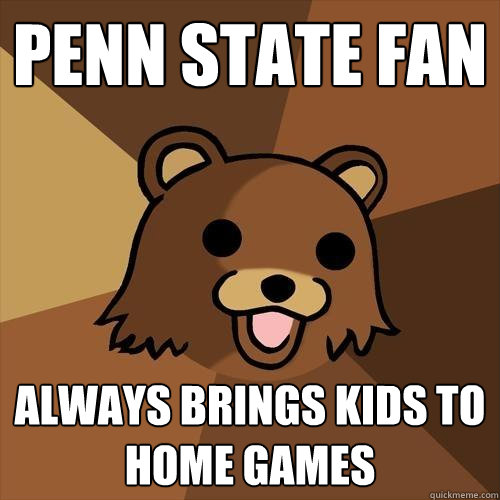 penn state fan always brings kids to home games - Pedobear