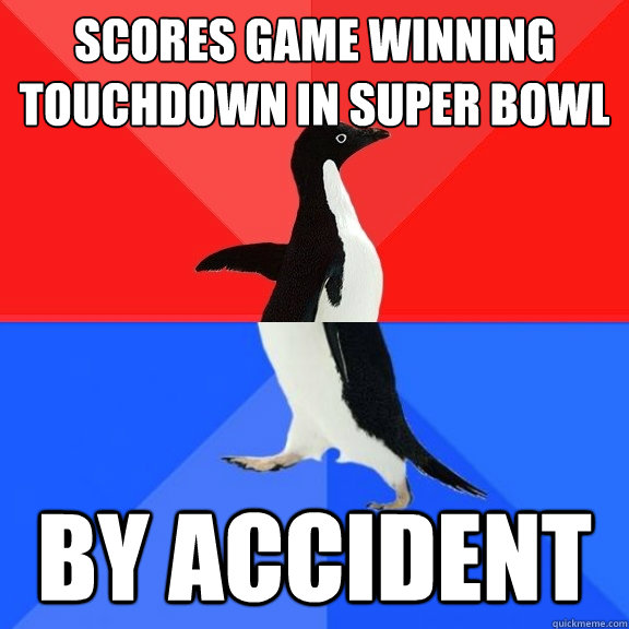 scores game winning touchdown in super bowl by accident  - Socially Awksome Penguin