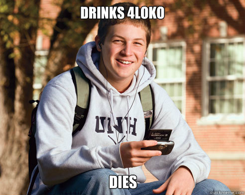 drinks 4loko dies - College Freshman
