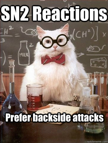sn2 reactions prefer backside attacks - Chemistry Cat