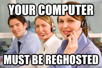 your computer must be reghosted - Helpdesk