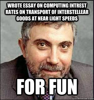 wrote essay on computing intrest rates on transport of inter - Snarky Krugman