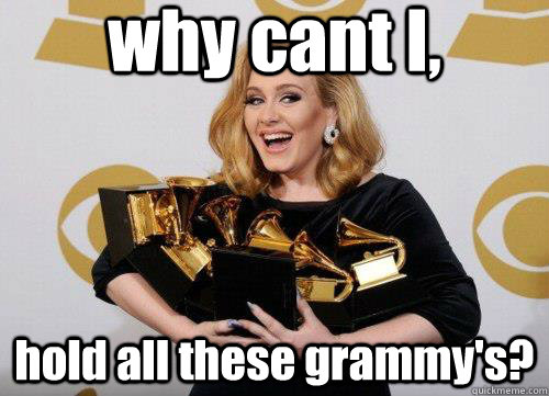 why cant i hold all these grammys -