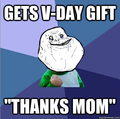 gets vday gift thanks mom -